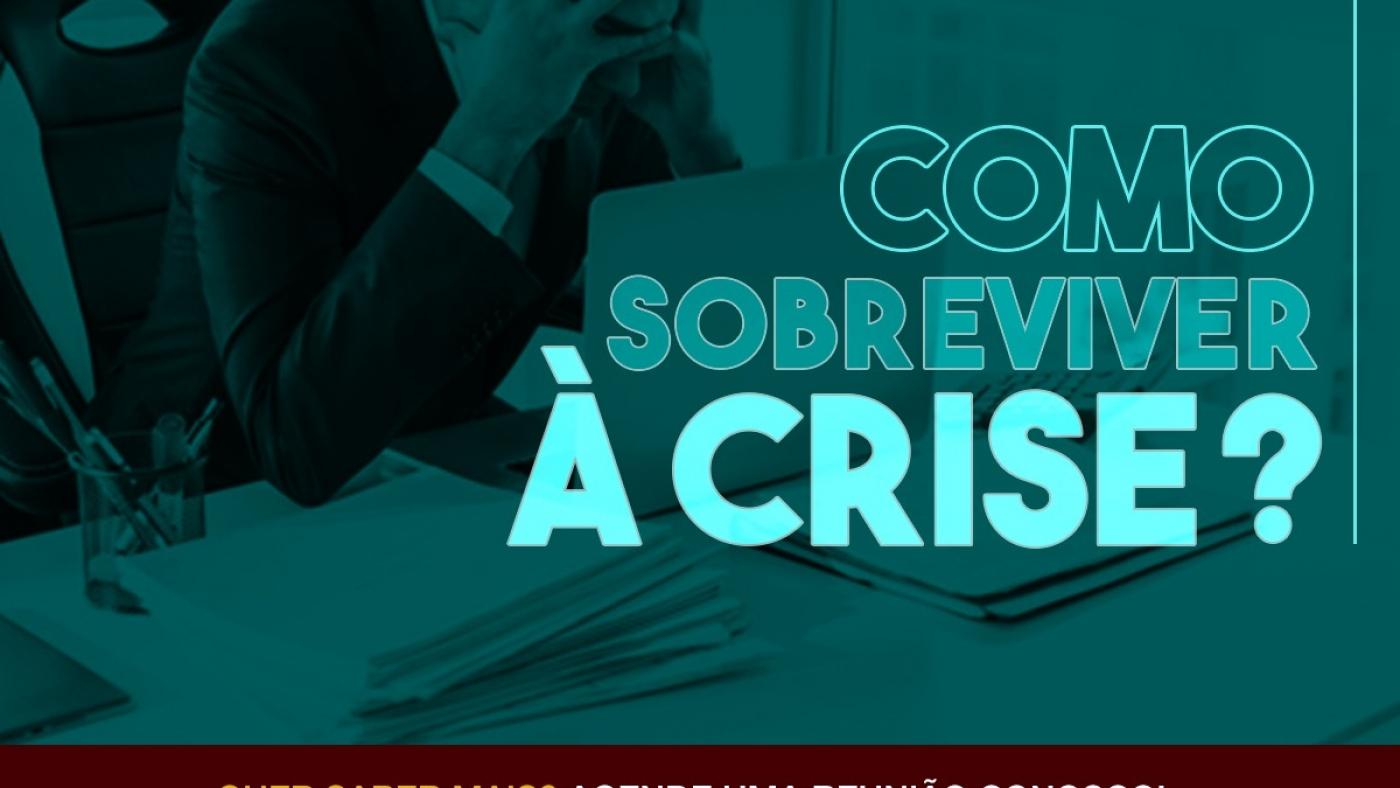 COMO SOBREVIVER A CRISE